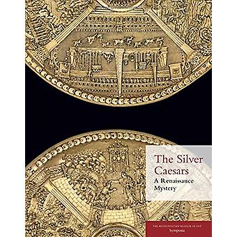 The Silver Caesars - A Renaissance Mystery by Julia Siemon - 978158839