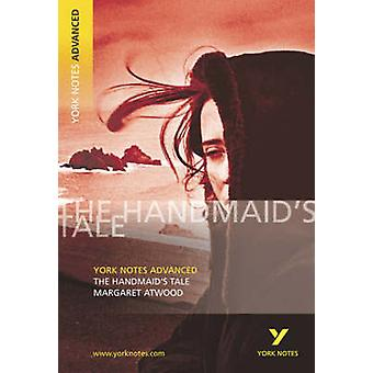 The Handmaid es Tale - York Notes von Korallen Ann Howells Advanced - 97805