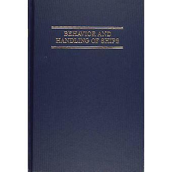 Behavior and Handling of Ships by Henry H. Hooyer - 9780870333064 Book