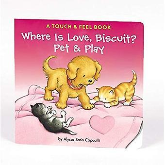 Waar Is liefde, Biscuit?: een huisdier & Play boek