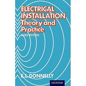 Electrical Installation - Theory and Practice Third Edition: Theory and Practice