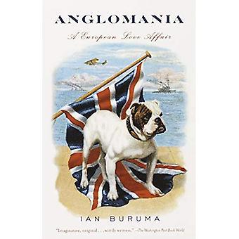 Anglomania: A European Love Affair