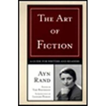The Art of Fiction: a Guide for Writers and Readers: A Guide for Writers and Readers