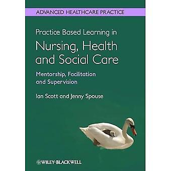 Practice-Based Learning in Nursing, Health and Social Care