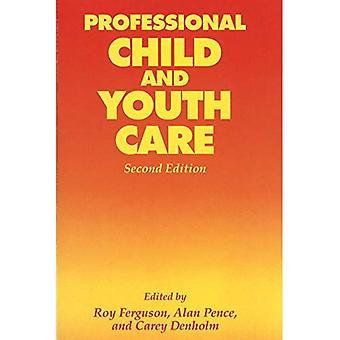 Professionell barn- och ungdomsvård