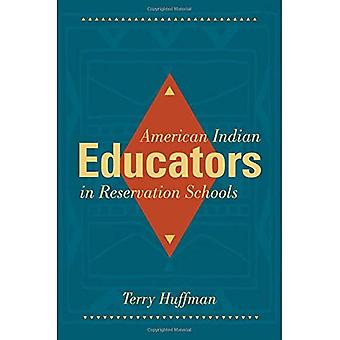 American Indian opvoeders in reservering scholen