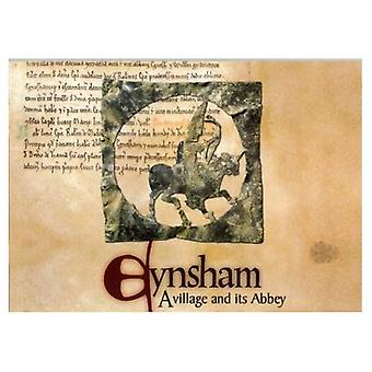 Eynsham: A Village and Its Abbey