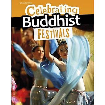 Celebrating Buddhist Festivals (Infosearch: Celebration Days)