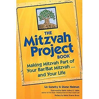 Livre de mitzvah de projet: Faire partie de Mitzvah de votre Bar/Bat Mitzvah... et votre vie