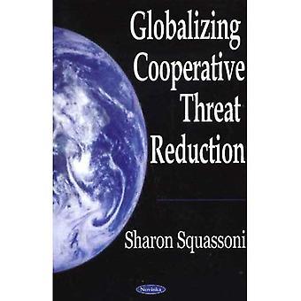 Kooperative Bedrohungsverringerung globalisieren