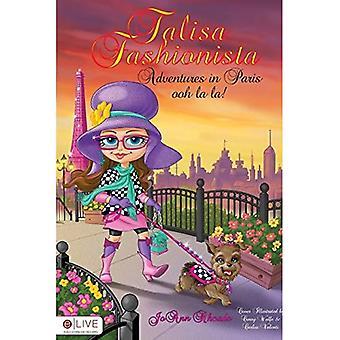 Talisa Fashionista: Adventures in Paris ooh la la!