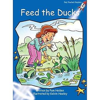Feed the Ducks: Level 3: Early (Red Rocket Readers: Fiction Set B)