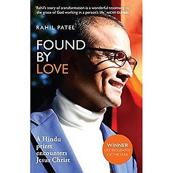 Found by Love: A Hindu Priest Encounters Jesus Christ