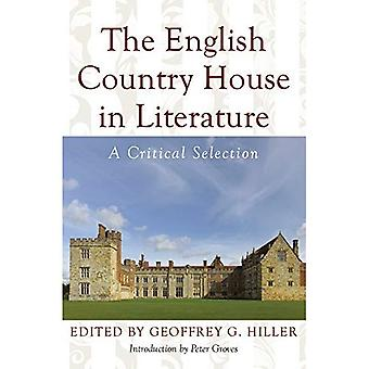 English Country House in Literature: A Critical Selection