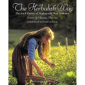The Herbalist's Way: The Art and Practice of Healing with Plant Medicines (Chelsea Green)