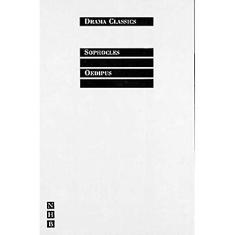 King Oedipus: AND Oedipus at Kolonos (Drama Classics)