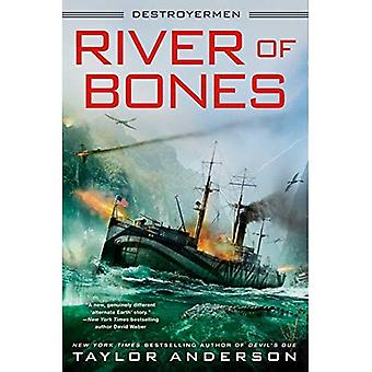 River Of Bones: Destroyermen #13