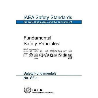 Fundamental Safety Principles (IAEA Safety Standards Series)