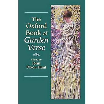 The Oxford Book of Garden Verse by Hunt & John Dixon