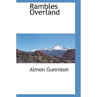 Ramblas Overland af Gunnison & Almon