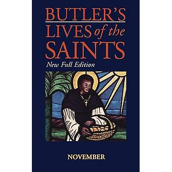 Butlers Lives of the Saints November by Butler & Alban