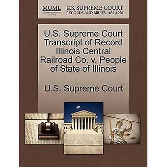 US Supreme Court uitgeschreven Record Illinois Central Railroad Co. v. Mensen van de staat Illinois door US Supreme Court