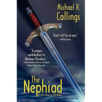 The Nephiad An Epic Poem in XII Books by Collings & Michael R.