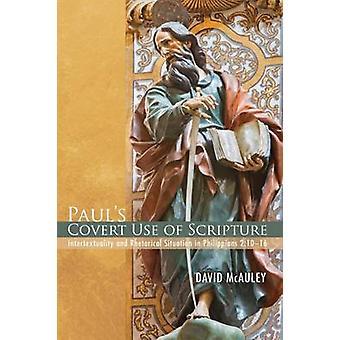 Pauls Covert Use of Scripture by McAuley & David