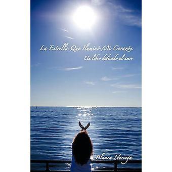 La Estrella que Ilumino mi Corazon by Noriega & Blanca