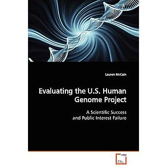 Evaluating the U.S. Human Genome Project by McCain & Lauren