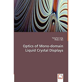 Optics of Monodomain Liquid Crystal Displays by Jang & YongKyu