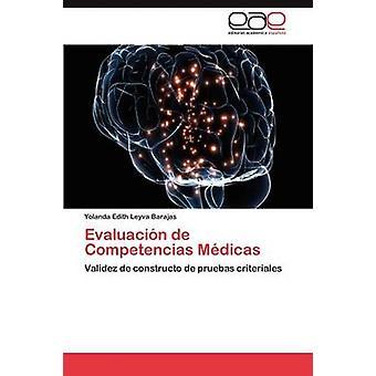 Evaluacin de Competencias Mdicas by Leyva Barajas Yolanda Edith