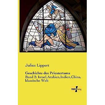 Geschichte des Priestertums von & Julius Lippert