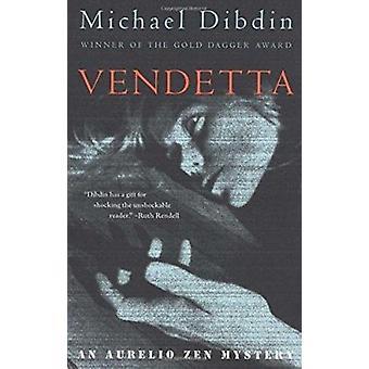 Vendetta - An Aurelio Zen Mystery by Michael Dibdin - 9780679768531 Bo
