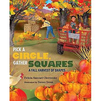 Pick a Circle - Gather Squares - A Fall Harvest of Shapes by Felicia S
