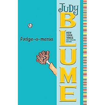 Fudge-A-Mania by Judy Blume - 9781417790043 Book