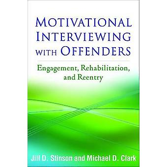 Motivational Interviewing with Offenders - Engagement - Rehabilitation