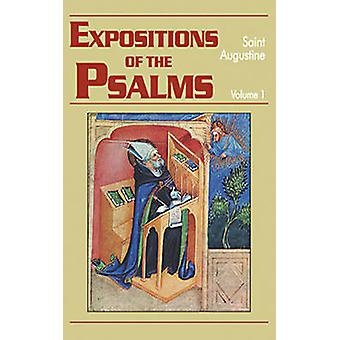 Expositions of the Psalms 1-32 (volume 1) - 15 - Part III - Homilies (N