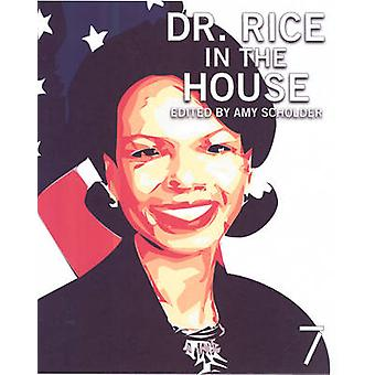 Dr. Rice in the House by Amy Scholder - 9781583227619 Book