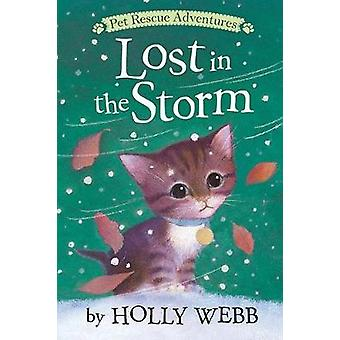 Lost in the Storm by Holly Webb - 9781680104103 Book