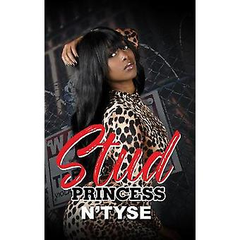 Stud Princess by Stud Princess - 9781945855689 Book