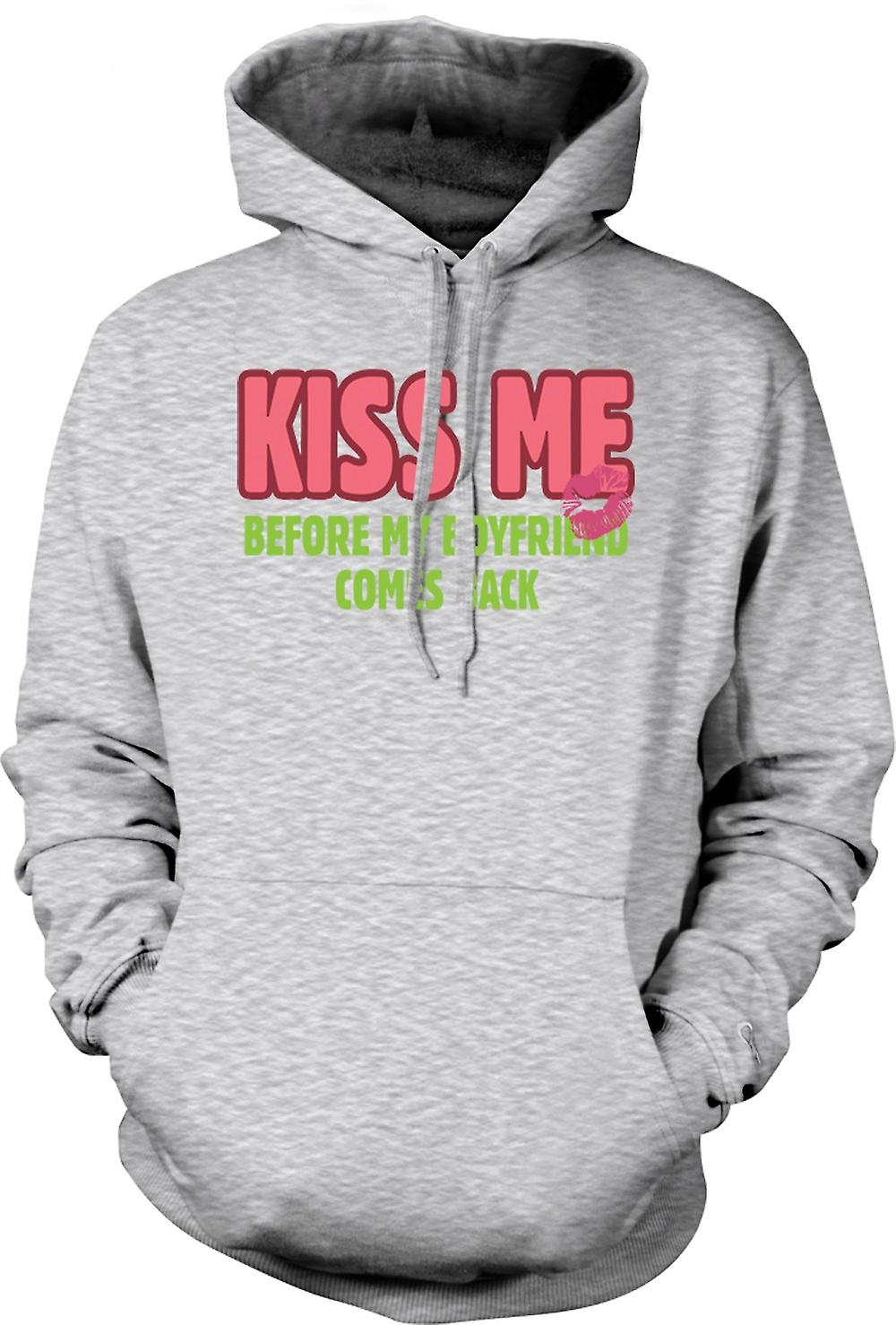 Mens Hoodie - Kiss Me Before My Boyfriend Comes Back - Funny