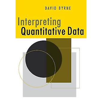 Interpreting Quantitative Data by Byrne & David
