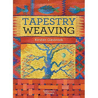 Tapestry Weaving (Search Press Classics) (Paperback) by Glasbrook Kirsten