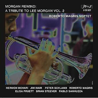 Roberto Septet Magris - Morgan Rewind: A Tribute to Lee Morgan Vol. 2 [CD] USA import
