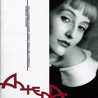 Isabelle Antena - på en varm sommernat (TOÙÇ Mes Caprices) [CD] USA importerer