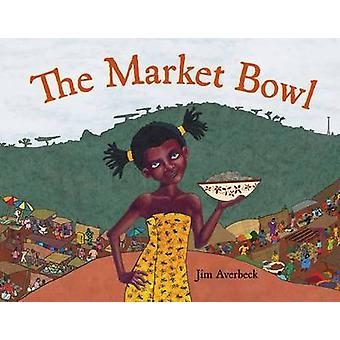 Le bol de marché par Jim Averbeck