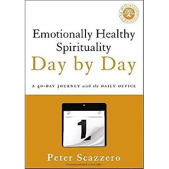 Følelsesmæssigt sunde spiritualitet dag for dag - en 40-dages rejse med th