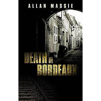 Mort à Bordeaux par Allan Massie - livre 9780704371903