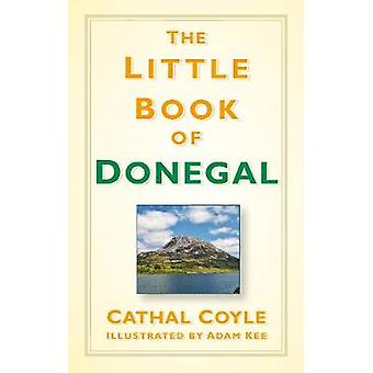 The Little Book of Donegal by The Little Book of Donegal - 9780750987